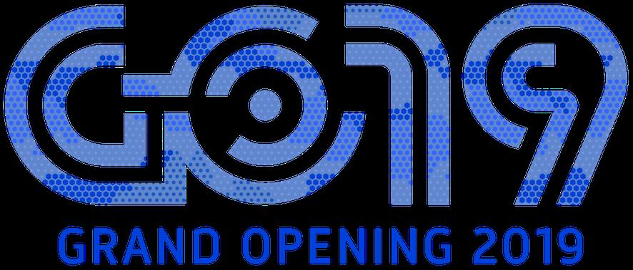 Grand Opening 2019 (GO19)