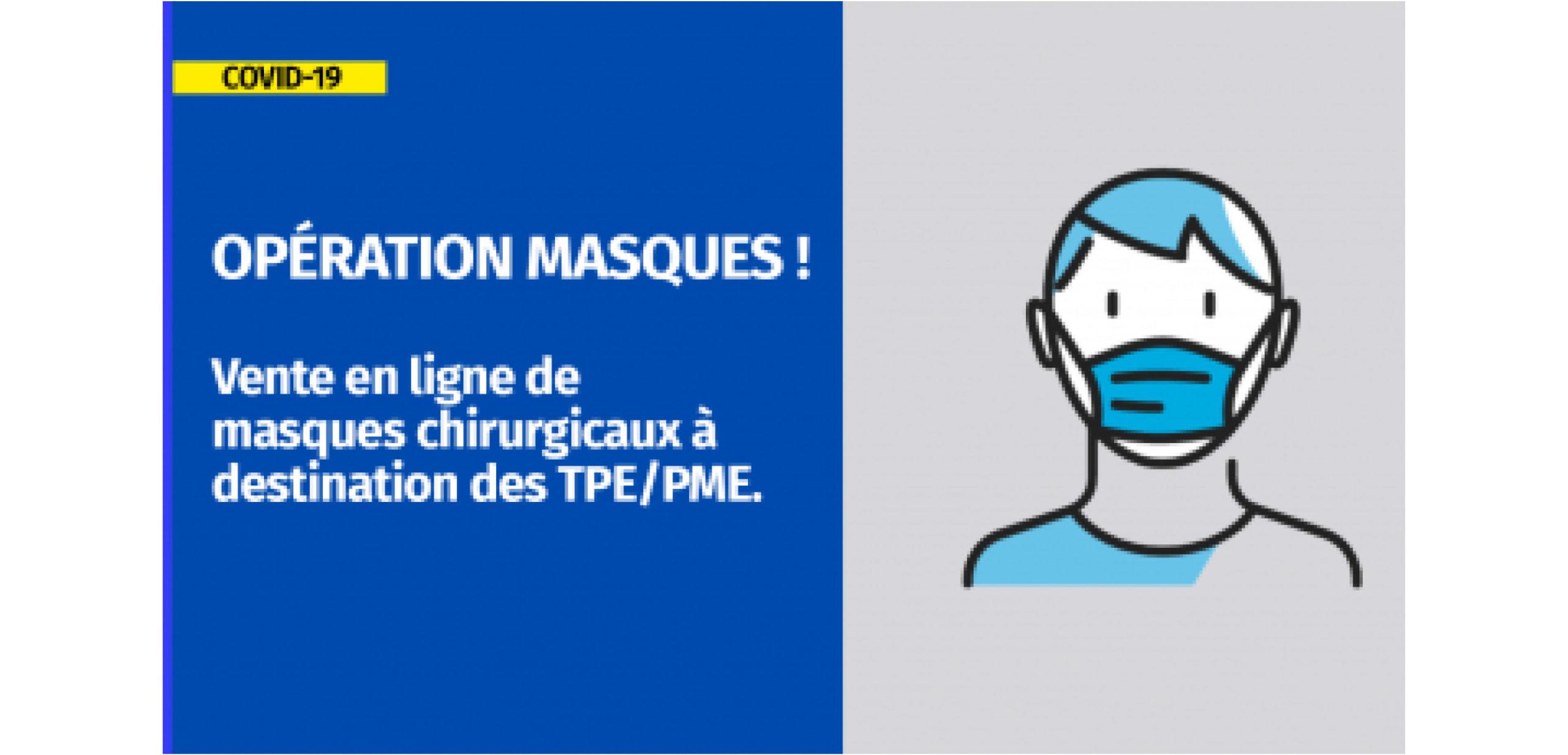[COVID-19] Opération sur les masques chirurgicaux pour les TPE PME