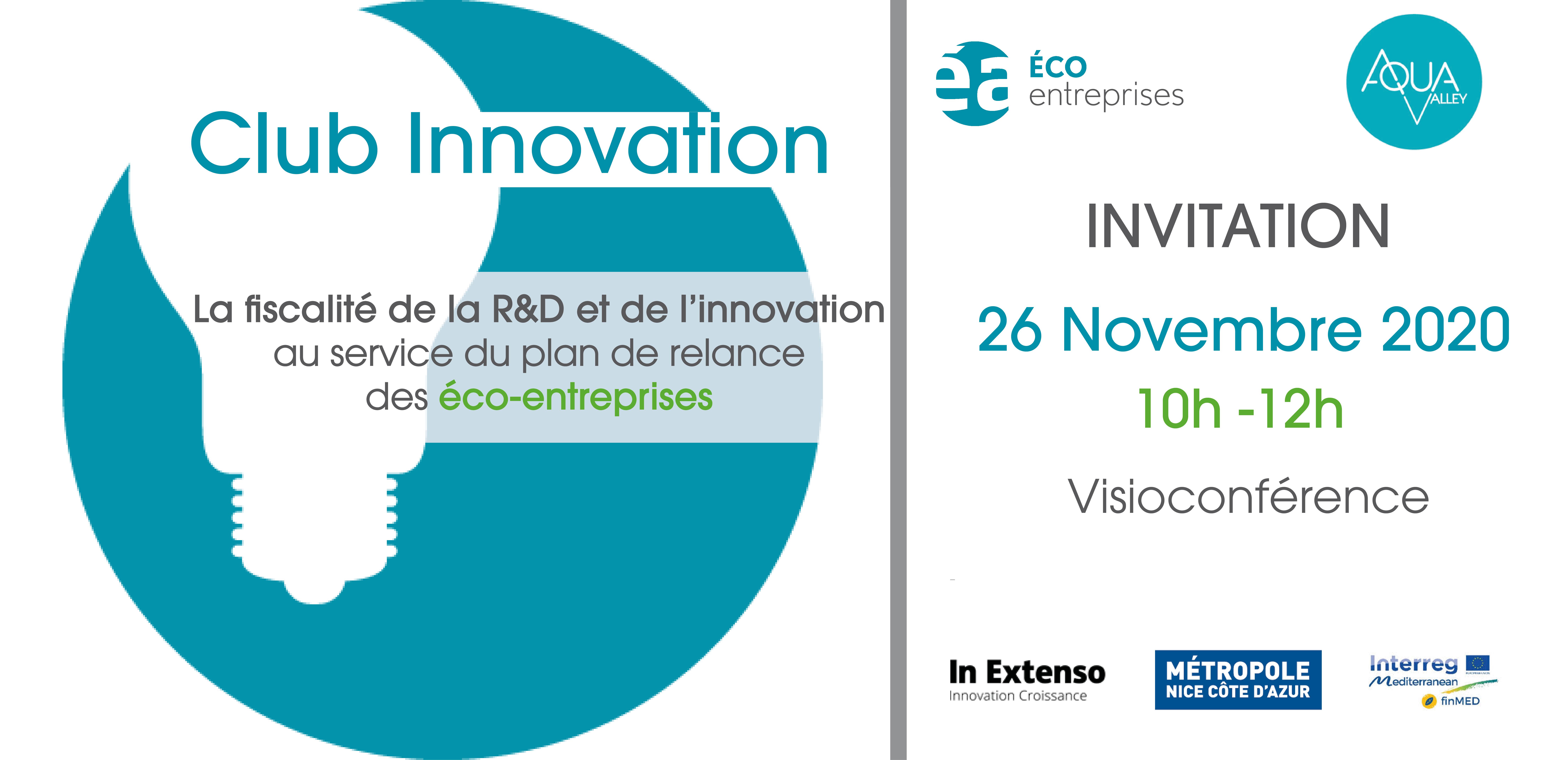 [CLUB INNOVATION] La fiscalité de la R&D et de l'innovation au service du plan de relance des éco-entreprises