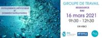 Groupe de Travail Ressource Eau: Intelligence artificielle et données satellitaires