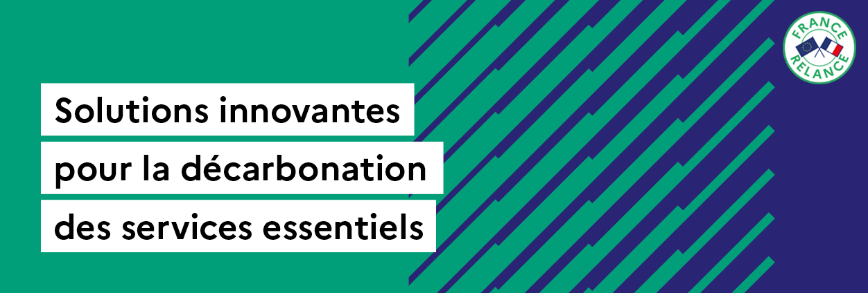 [VEILLE] Appel à projets export : Solutions innovantes pour la décarbonation des services essentiels
